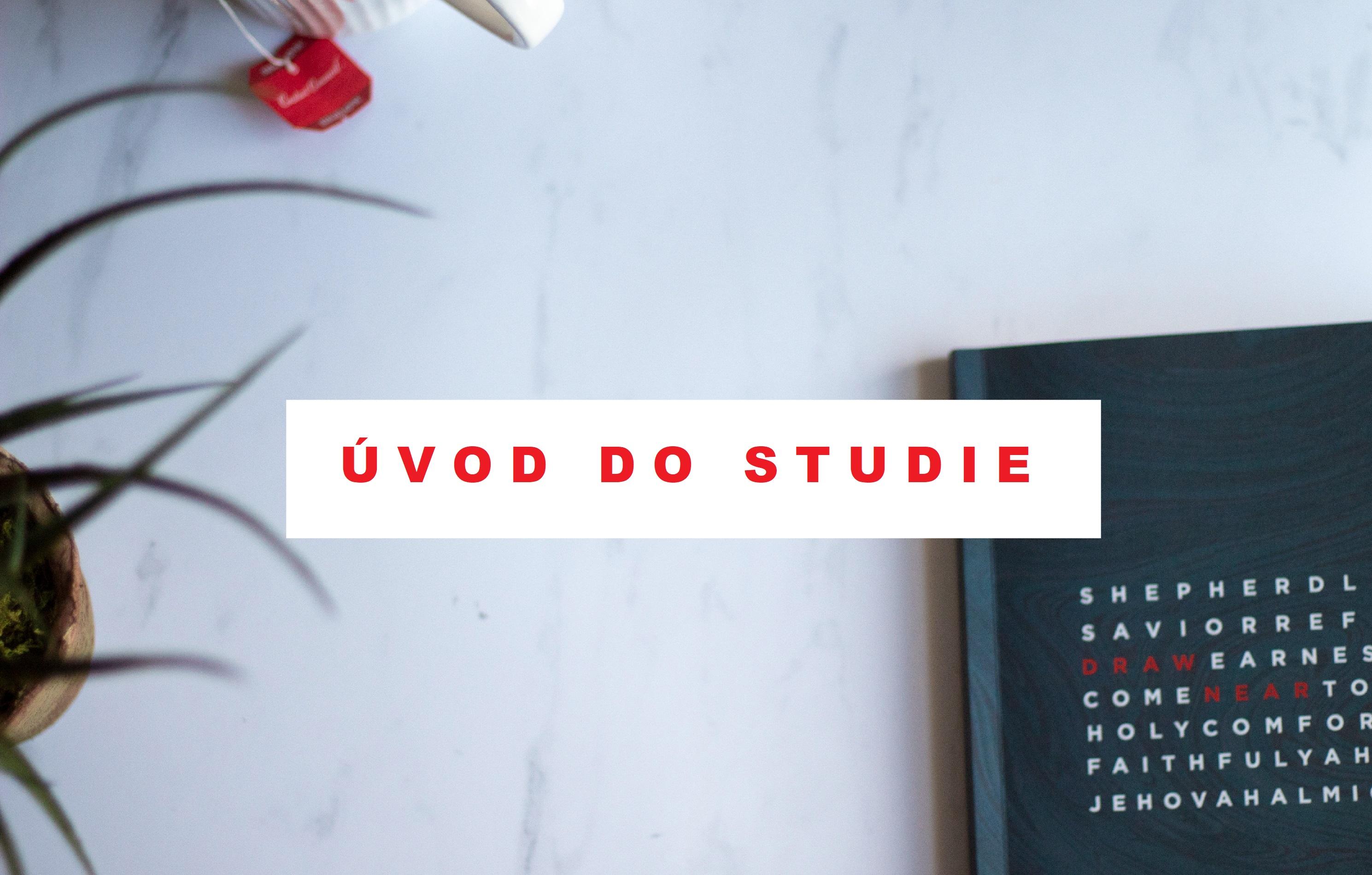 Uvod do studie